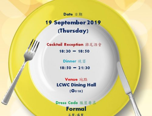 AY2019/2020 LCWC 1st High Table Dinner is scheduled at 18:30 on 19 September 2019 (Thursday)